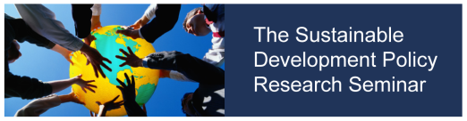 The Sustainable Development Policy Research Seminare