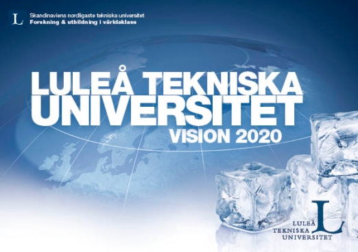 Vision 2020 Luleå University of Technology